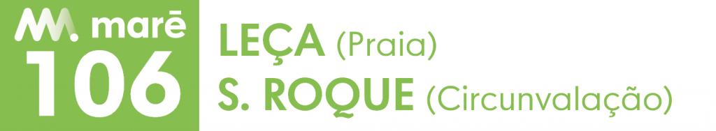 106 Leça (Praia) S. Roque